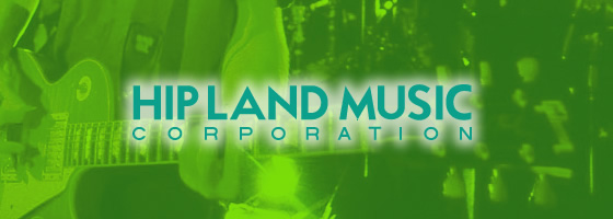 HIP LAND MUSIC CORPORATION